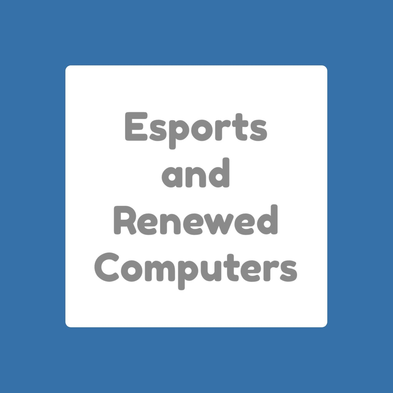 Kids, Esports and Refurbished Computers Renewed for 2021